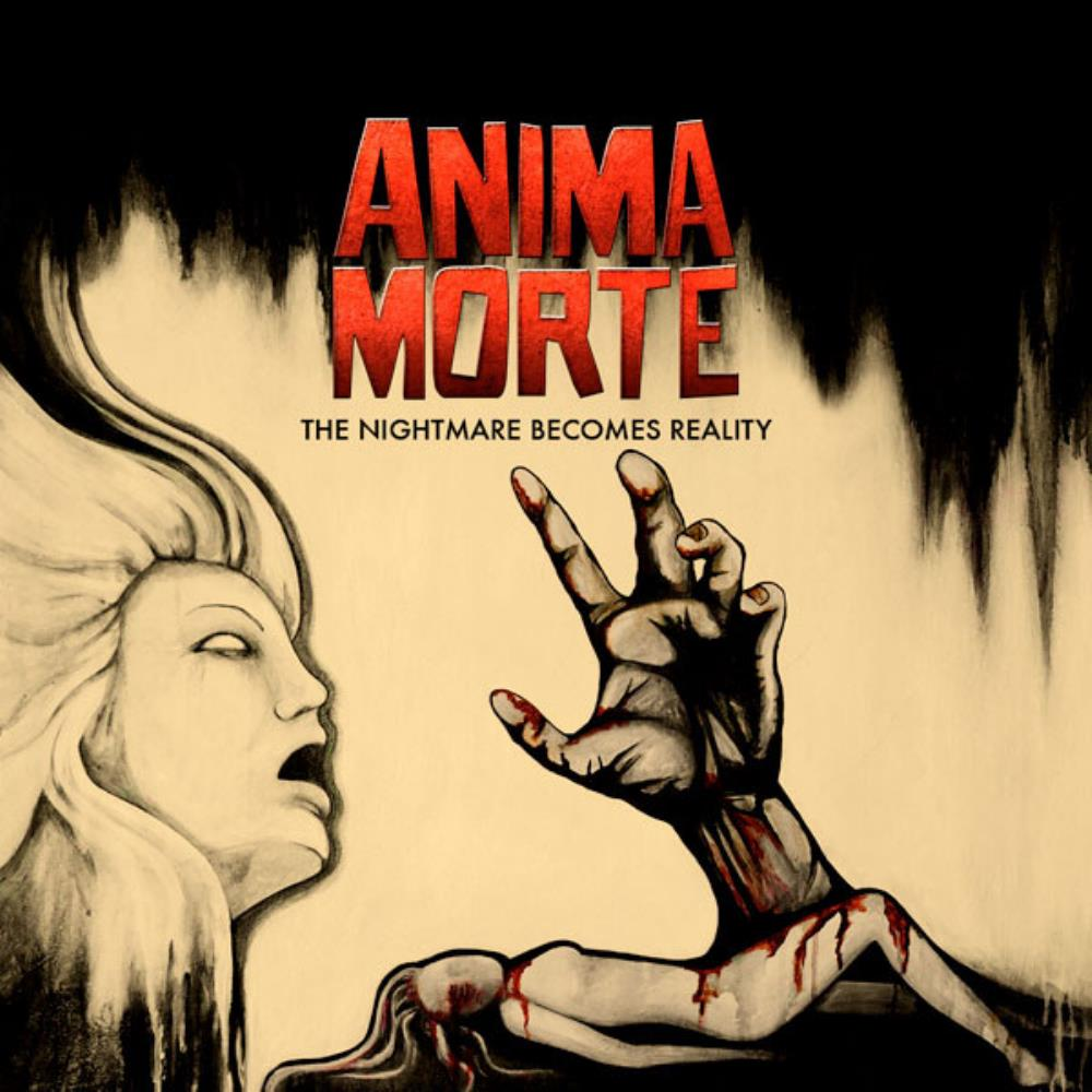 Anima Morte - The Nightmare Becomes Reality CD (album) cover
