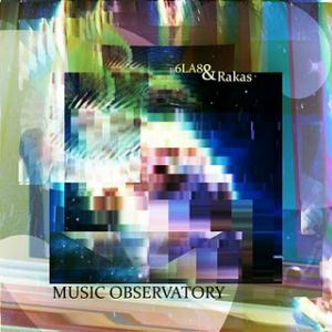 6LA8 - Music Observatory (w/ Rakas) CD (album) cover