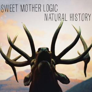 Sweet Mother Logic Natural History album cover