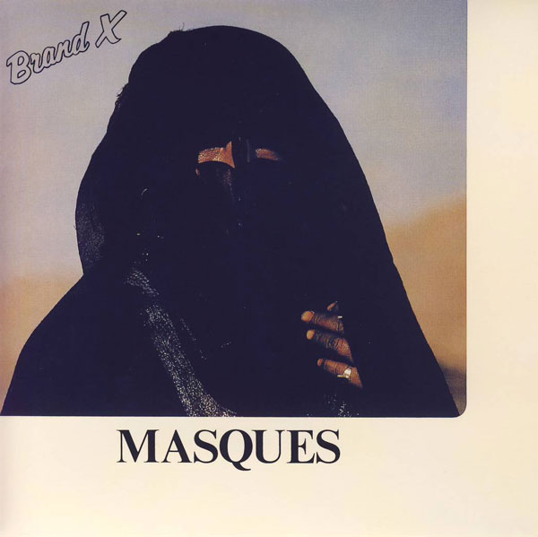 Brand X Masques album cover