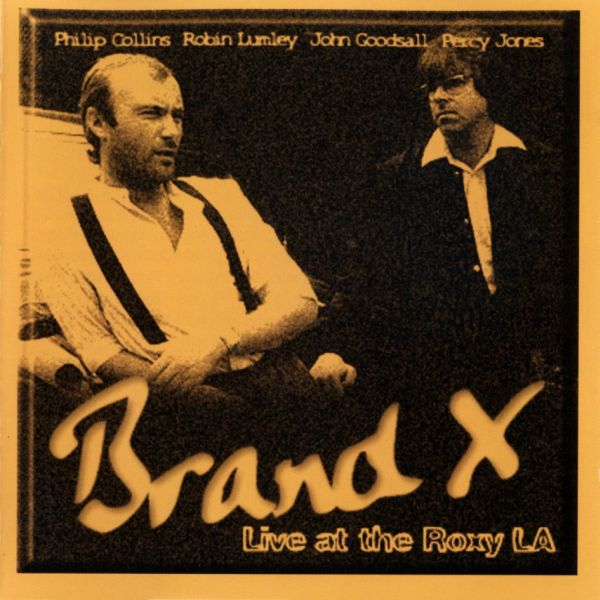 Brand X Live at the Roxy LA  album cover