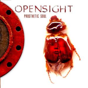 Opensight Prosthetic Soul album cover
