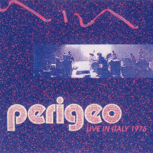 Perigeo - Live in Italy 1976 CD (album) cover