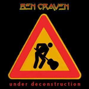 Ben Craven - Under Deconstruction CD (album) cover