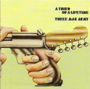 A Third of a Lifetime by THREE MAN ARMY album cover