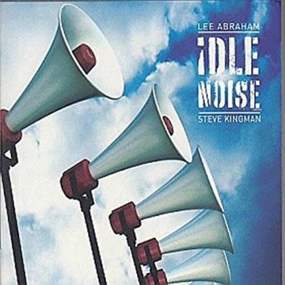Lee Abraham Lee Abraham & Steve Kingman: Idle Noise album cover