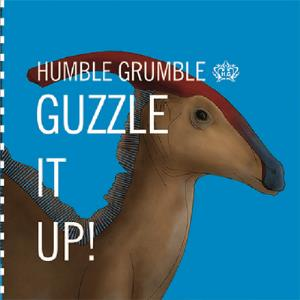 Humble Grumble Guzzle it up album cover