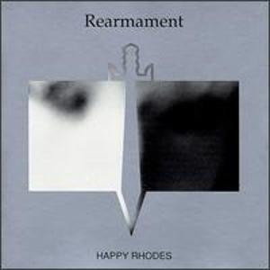 Happy Rhodes Rearmament album cover