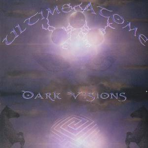 Dark Visions by ULTIME ATOME album cover