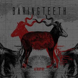 Atrophy by BARING TEETH album cover