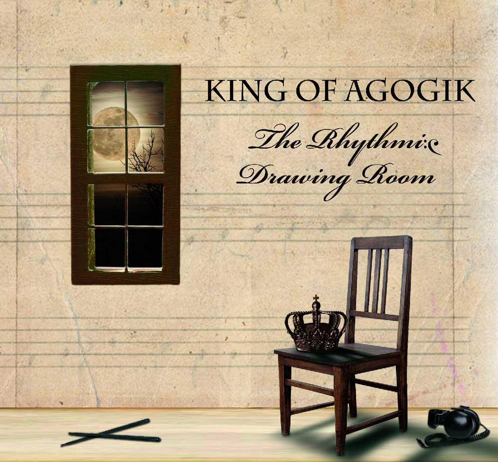 King of Agogik The Rhythmic Drawing Room album cover