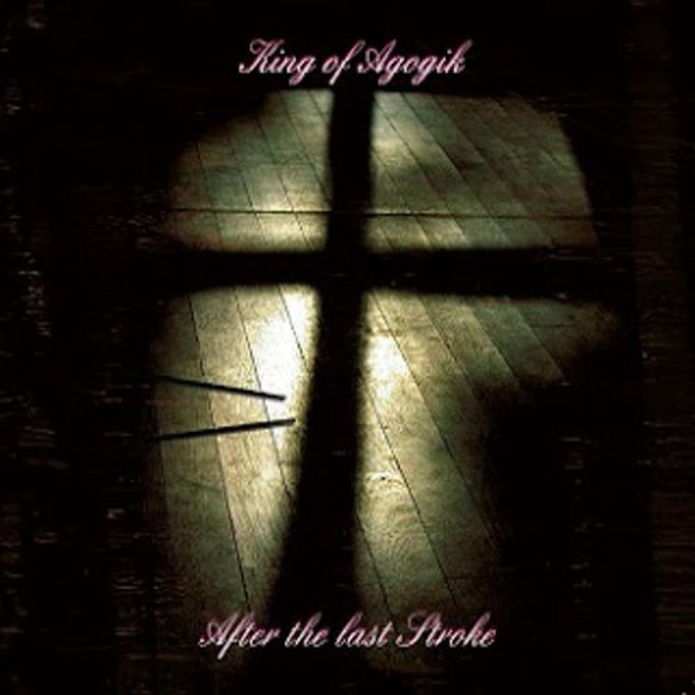 After the Last Stroke by KING OF AGOGIK album cover