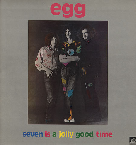 Egg - Seven Is a Jolly Good Time CD (album) cover