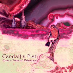 From A Point Of Existence by GANDALF'S FIST album cover