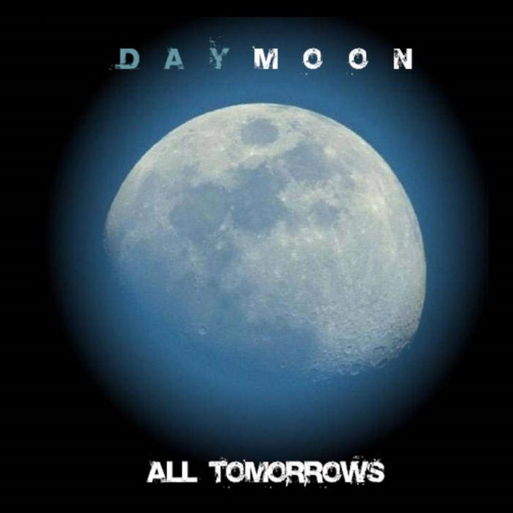 Daymoon - All Tomorrows CD (album) cover