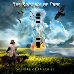 Secrets of Disguise by SAMURAI OF PROG, THE album cover