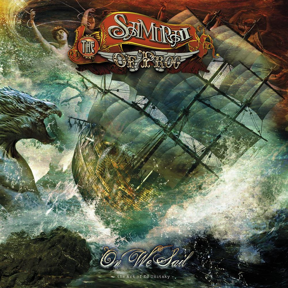The Samurai Of Prog - On We Sail CD (album) cover