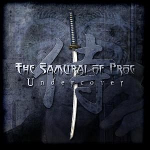 The Samurai of Prog - Undercover CD (album) cover