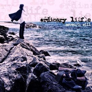 Seventh Will Ordinary Li(f)e album cover