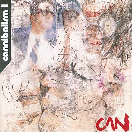 Can - Cannibalism 1 CD (album) cover