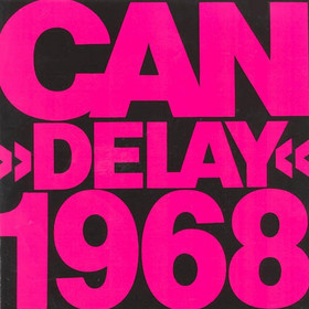 Delay 1968  by CAN album cover