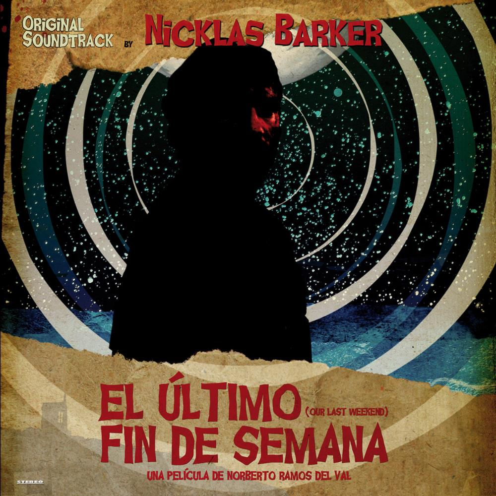 El Último Fin De Semana (OST) by BARKER, NICKLAS album cover