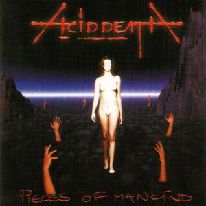 Acid Death - Pieces Of Mankind CD (album) cover