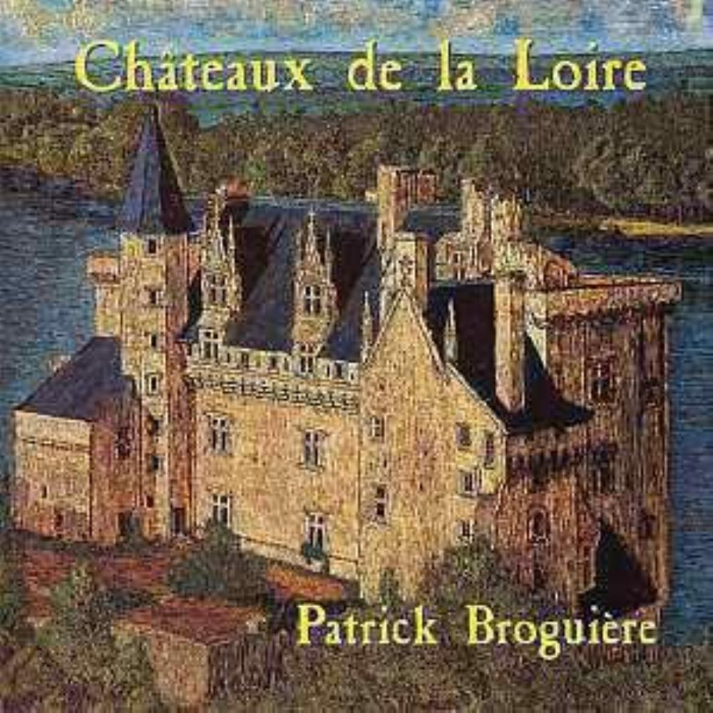 Châteaux De La Loire by BROGUIÈRE, PATRICK album cover
