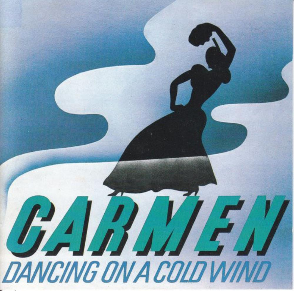 Dancing On A Cold Wind by CARMEN album cover