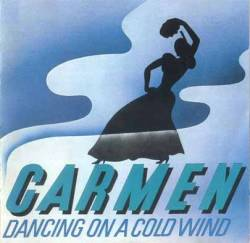 Carmen - Dancing On A Cold Wind CD (album) cover