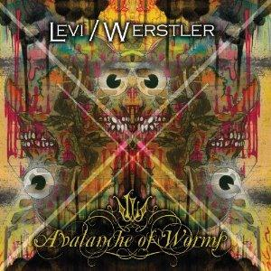 Levi / Werstler Avalanche Of Worms album cover