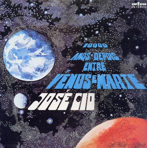 10.000 Anos Depois Entre Vénus E Marte by CID, JOSÉ album cover
