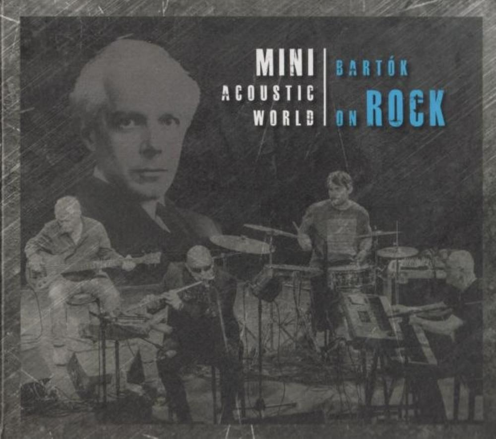 Mini (Török Ádám & Mini) Mini Acoustic World: Bartók On Rock album cover