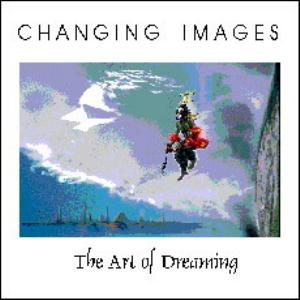 Changing Images The Art of Dreaming album cover