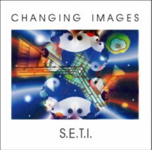 Changing Images S.E.T.I. album cover