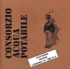Consorzio Acqua Potabile Sala Borsa Live 77 album cover