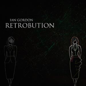 Retrobution by GORDON, IAN album cover