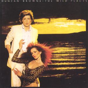 The Wild Places by BROWNE, DUNCAN album cover
