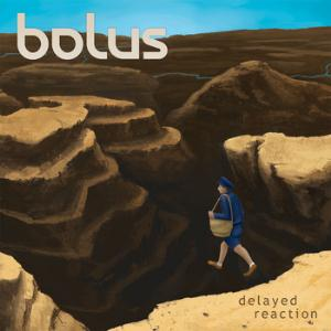 Bolus - Delayed Reaction CD (album) cover