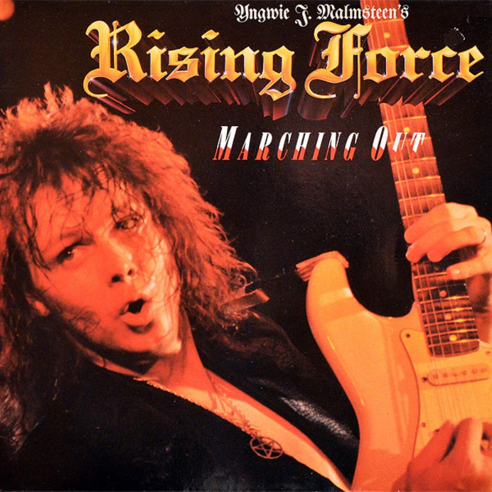 Rising Force: Marching Out by MALMSTEEN, YNGWIE album cover