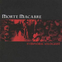 Morte Macabre Symphonic Holocaust  album cover