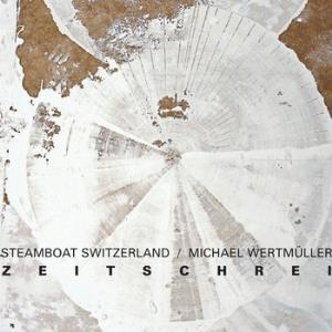 Steamboat Switzerland Zeitschrei album cover