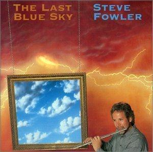 The Last Blue Sky (Steve Fowler) by FOWLER BROTHERS (AIR POCKET) ,THE album cover