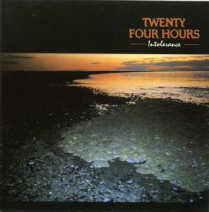 Twenty Four Hours Intolerance album cover