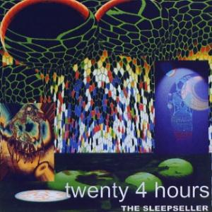 Twenty Four Hours The Sleepseller album cover
