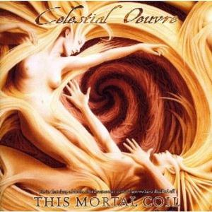 Celestial Oeuvre This Mortal Coil album cover