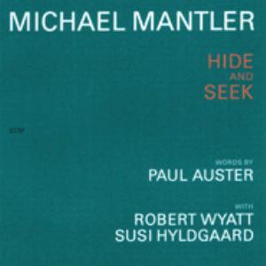 Michael Mantler Hide And Seek album cover