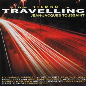 Jean-Jacques Toussaint - Travelling CD (album) cover