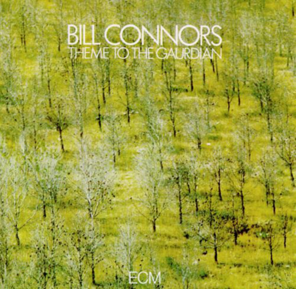 Bill Connors Theme To The Gaurdian album cover