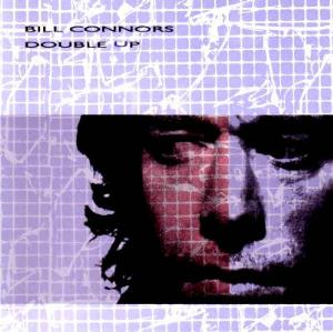 Bill Connors - Double Up CD (album) cover